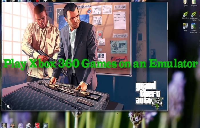 XBOX 360 on Emulator