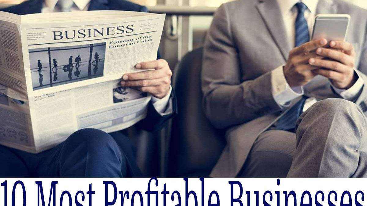 The 10 most profitable businesses for 2021